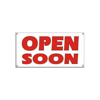 Open Soon Heavy Duty Vinyl Banner Business Signs