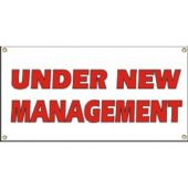 Under New Management Vinyl Banner Business Sign