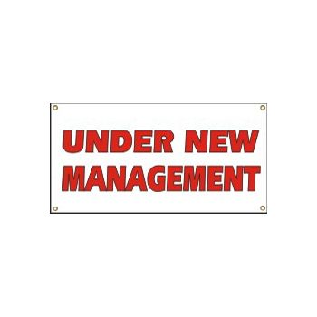 Under New Management Heavy Duty Vinyl Banner Business Sign