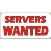 Servers Wanted Vinyl Banner Business Signs