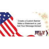 July 4th Patriotic Custom Message Vinyl Banner