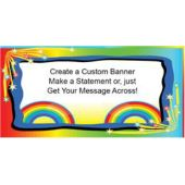 Over The Rainbow Custom Message Banner