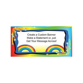 Somewhere Over the Rainbow Custom Message Vinyl Banner