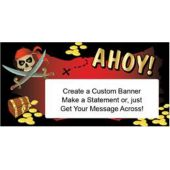 Ahoy Mate Pirate Theme Custom Message Vinyl Banner