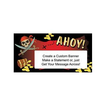 Ahoy Mate Pirate Theme Custom Message Vinyl Banners