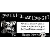 Over The Hill Happy Birthday Custom Banner