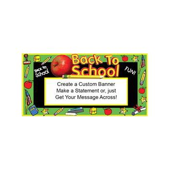 Back To School Fun Heavy Duty Custom Message Vinyl Banners