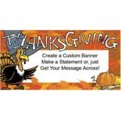 Thanksgiving Turkey Custom Message Vinyl Banner