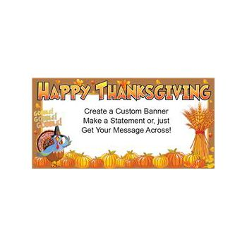 Happy Thanksgiving Heavy Duty Custom Message Vinyl Banners
