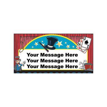 Magical Tricks Heavy Duty Custom Message Vinyl Banners