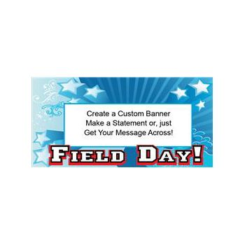 Star Field Day Heavy Duty Custom Message Vinyl Banners