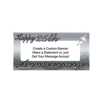 Happy 25th Silver Anniversary Custom Message Vinyl Banners