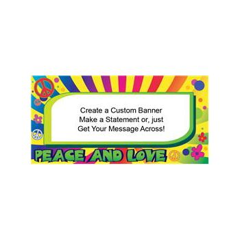 PEACE AND LOVE - CUSTOM BANNER (Variety of Sizes)