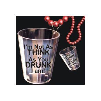 THINK I AM DRUNK   SHOT GLASS NECKLACE