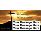 HE HAS RISEN CUSTOM BANNER (Variety of Sizes)