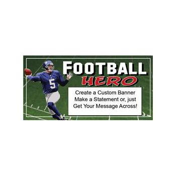 FOOTBALL HERO CUSTOM BANNER (Variety of Sizes)