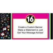 Suddenly Sweet Sixteen Custom Banner