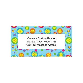 Flower Power Custom Banners