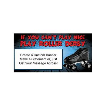 Roller Derby Custom Vinyl Banner (Variety of Sizes)