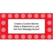 Red Dots Custom Banner