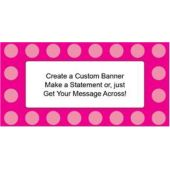Pink Dots Custom Banner
