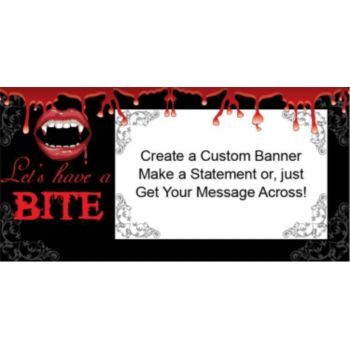 Fangtastic Bite Custom Banner (Variety of Sizes)