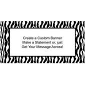 Zebra Print - Custom Banner