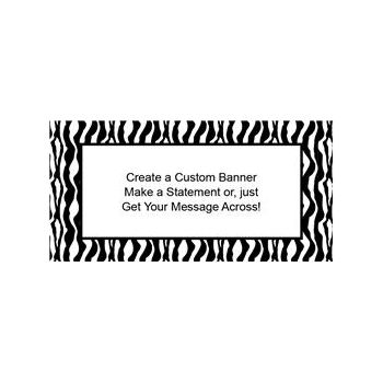 Zebra Print Custom Banner (Variety of Sizes)