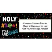 Holy Bleep Birthday Custom Banner (Variety of Sizes)