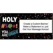 Holy Bleep Birthday Custom Banner (Variety of Sizes)