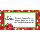 Tis The Season Custom Banner (Variety of Sizes)