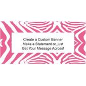Pink Zebra Print Custom Banner (Variety of Sizes)