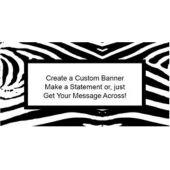 Zebra Print Custom Banner