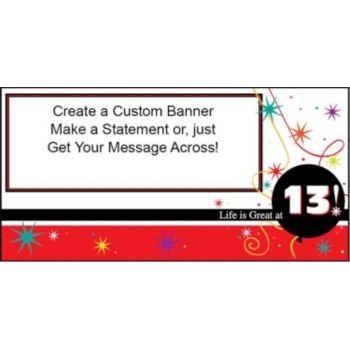 13 Life is Great Custom Banner