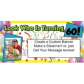 Look Who Is 60 Custom Photo Banner