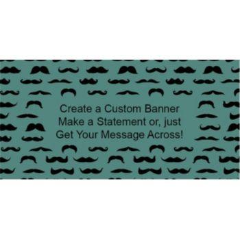 Mustache Mania Custom Banner