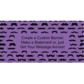 Mustache Mania Purple Custom Banner