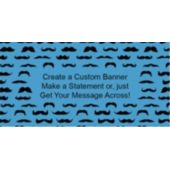 Mustache Mania Blue Custom Banner