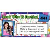 Look Who Is Turning Custom Age Custom Banner