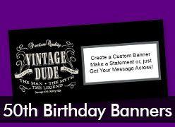 50th Birthday Custom Banners