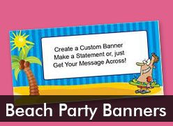 Beach Party Custom Banners