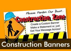 Construction Zone Custom Banners