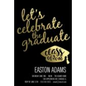 Gold Foil Let's Celebrate Vertical Graduation Invitations