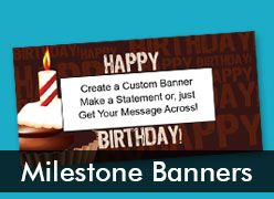 Milestone Birthday Custom Banners