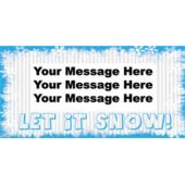 LET IT SNOW CUSTOM BANNER (Variety of Sizes)