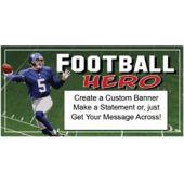 FOOTBALL HERO CUSTOM BANNER (Variety of Sizes)
