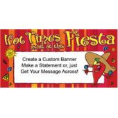 Hot Times Fiesta Custom Banner
