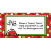 Tis The Season Custom Banner (Variety of Sizes)
