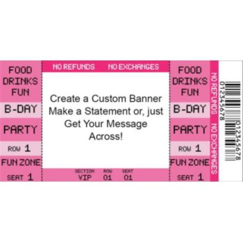 Pink Ticket Custom Banner