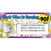 Look Who Is 90 Custom Photo Banner
